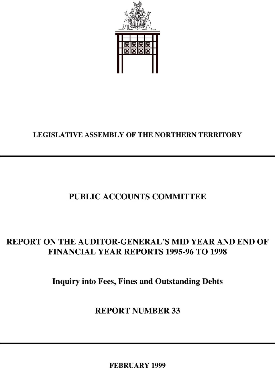 AND END OF FINANCIAL YEAR REPORTS 1995-96 TO 1998 Inquiry