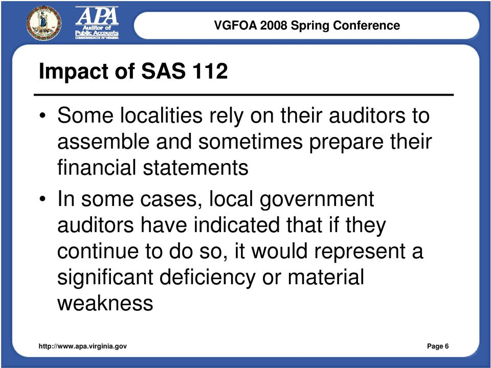 government auditors have indicated that if they continue to do so, it