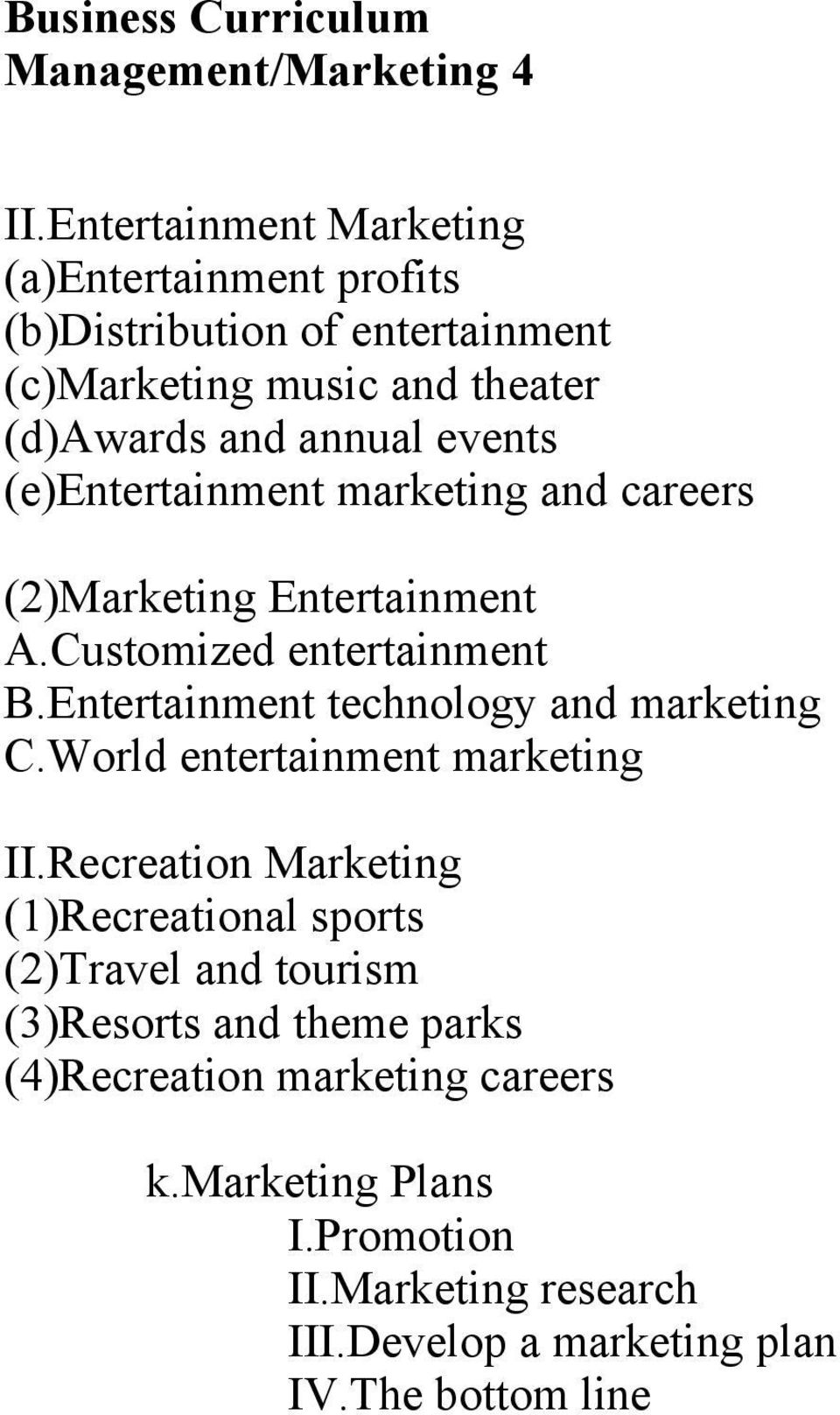 events (e)entertainment marketing and careers (2)Marketing Entertainment A.Customized entertainment B.
