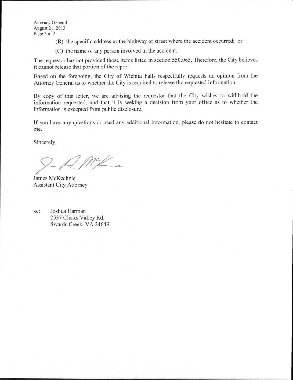 Based on the foregoing, the City of Wichita Falls respectfully requests an opinion from the Attorney General as to whether the City is required to release the requested information.