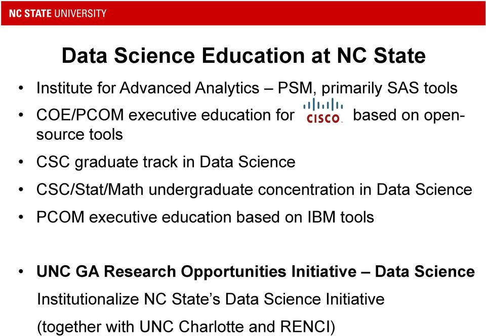undergraduate concentration in Data Science PCOM executive education based on IBM tools UNC GA Research