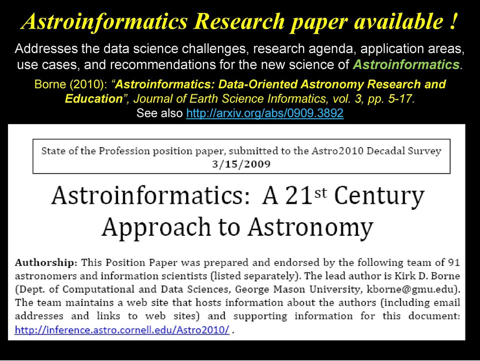 recommendations for the new science of Astroinformatics.