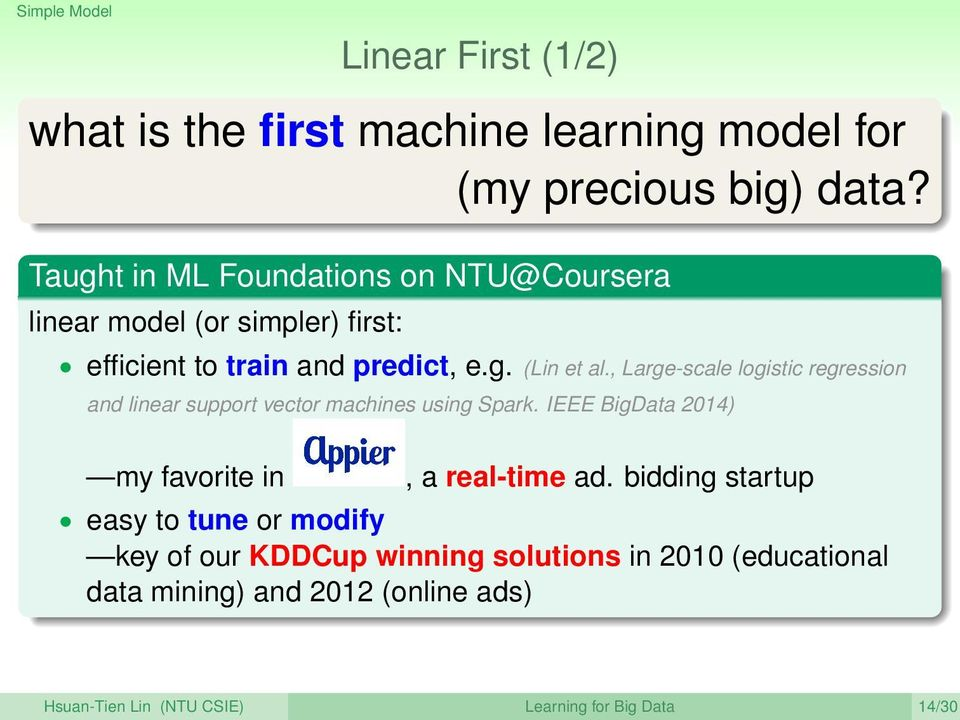 , Large-scale logistic regression and linear support vector machines using Spark. IEEE BigData 2014) my favorite in, a real-time ad.