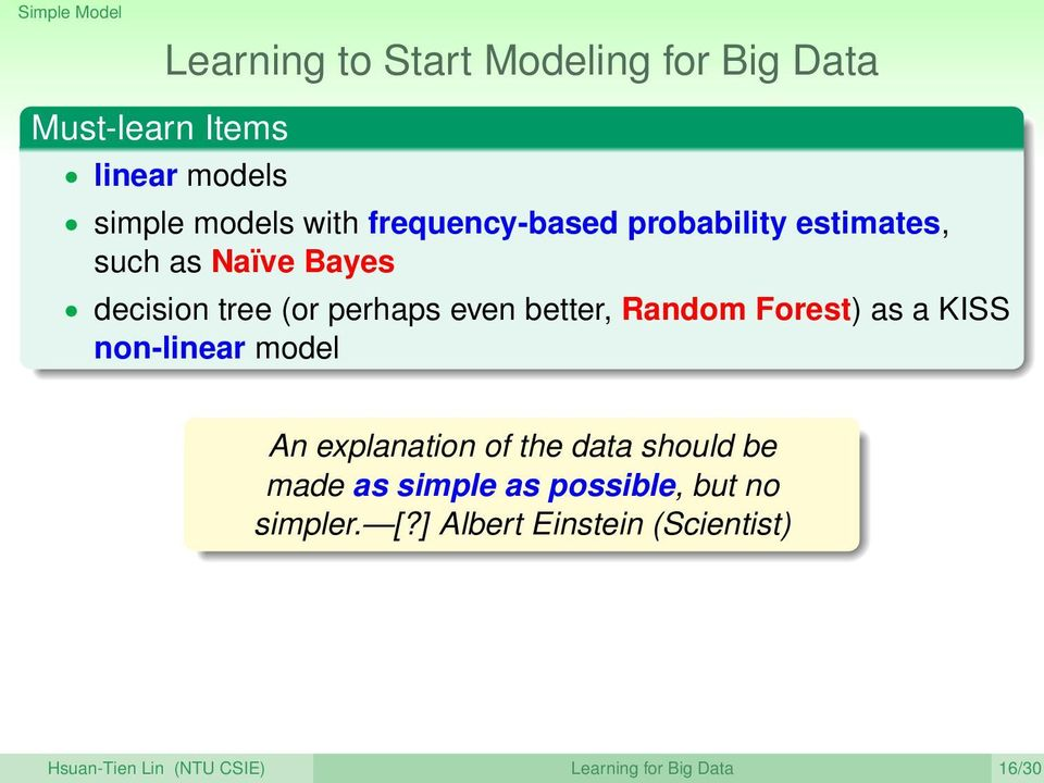 Random Forest) as a KISS non-linear model An explanation of the data should be made as simple as