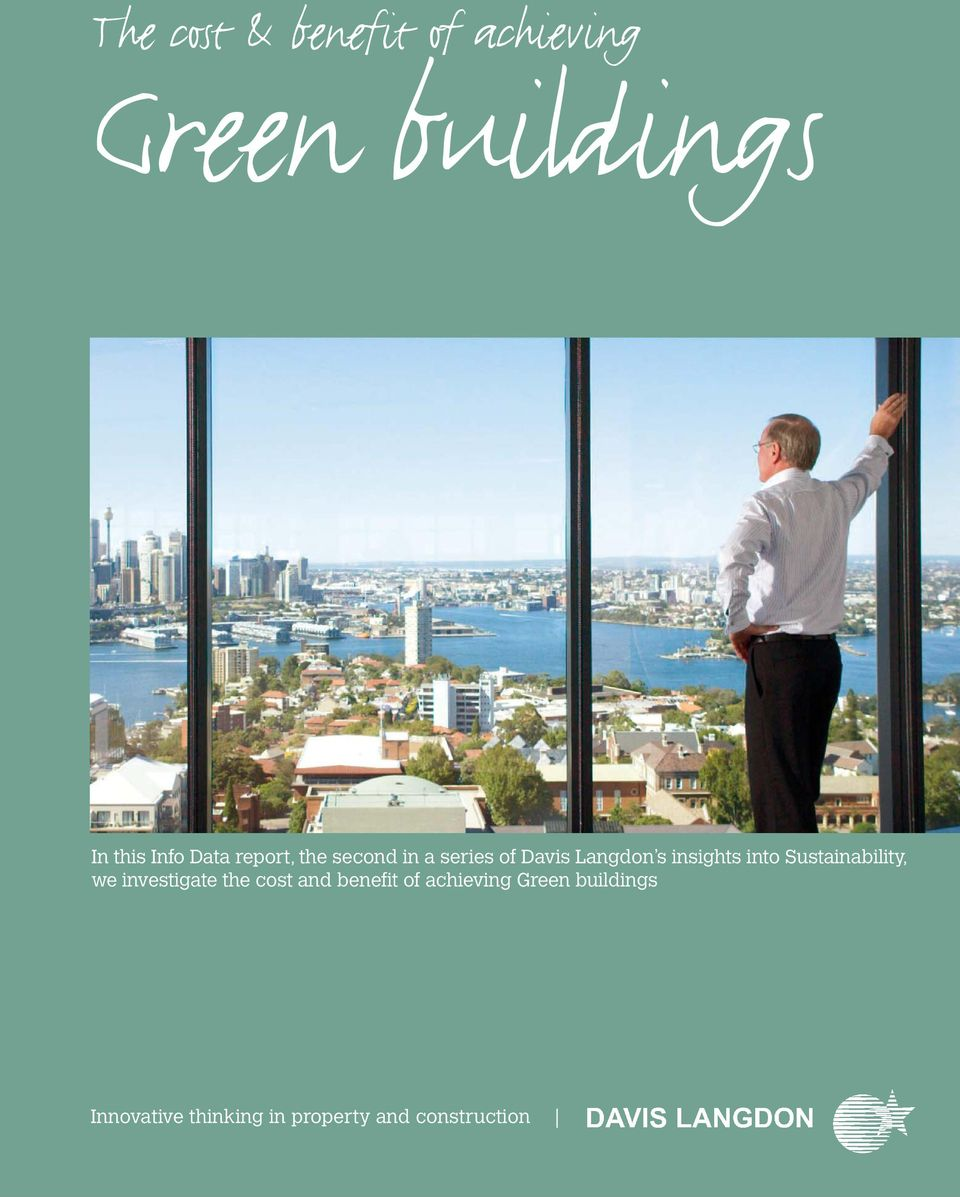the cost and benefit of achieving Green buildings Innovative thinking in property