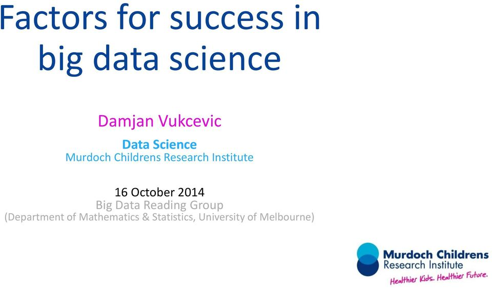 Institute 16 October 2014 Big Data Reading Group