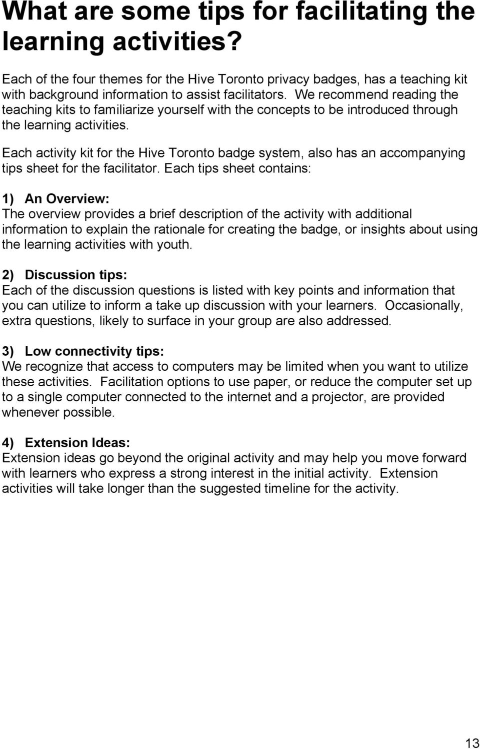 Each activity kit for the Hive Toronto badge system, also has an accompanying tips sheet for the facilitator.