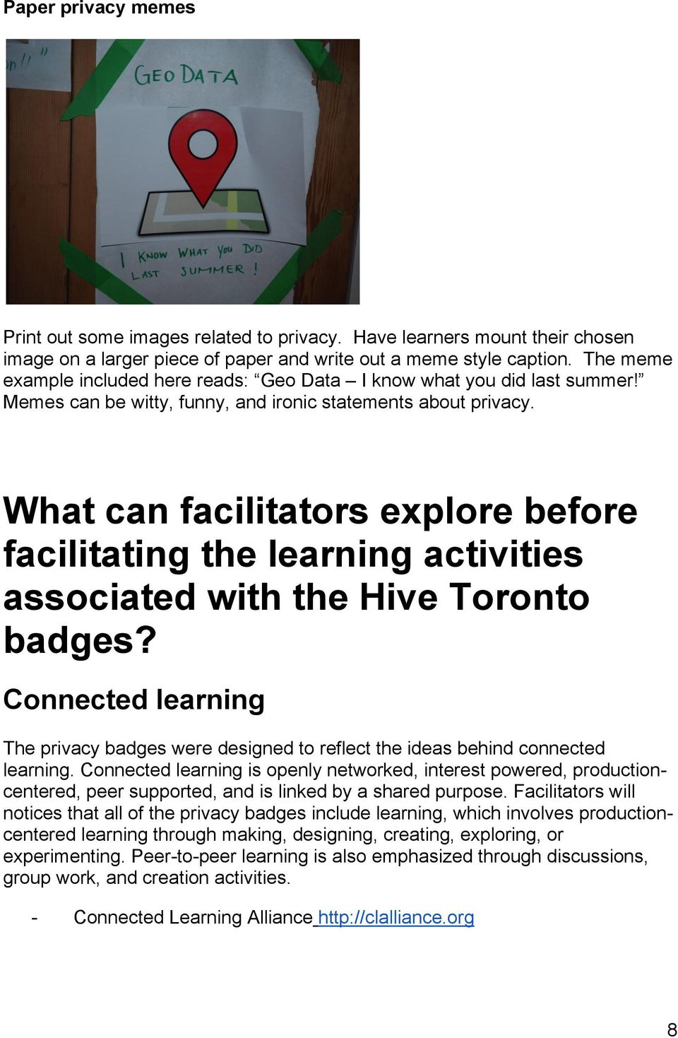 What can facilitators explore before facilitating the learning activities associated with the Hive Toronto badges?