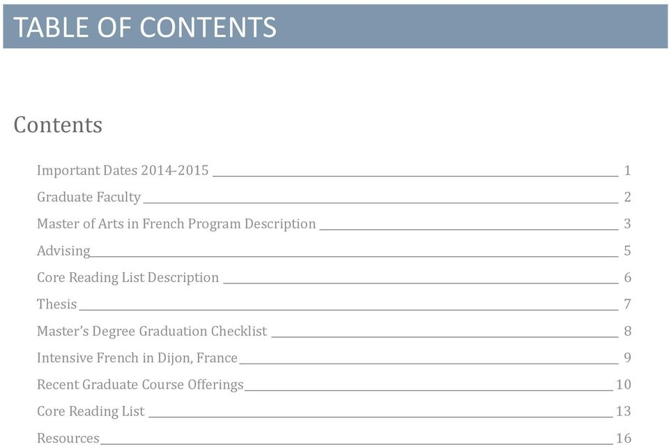 Description 6 Thesis 7 Master s Degree Graduation Checklist 8 Intensive French