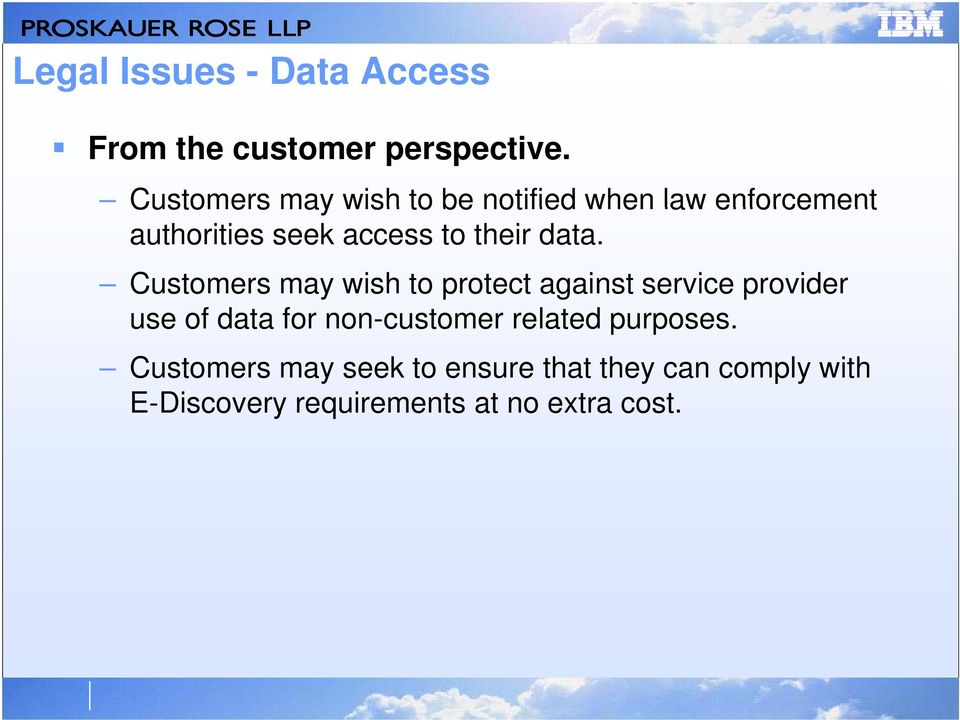 data. Customers may wish to protect against service provider use of fdata for