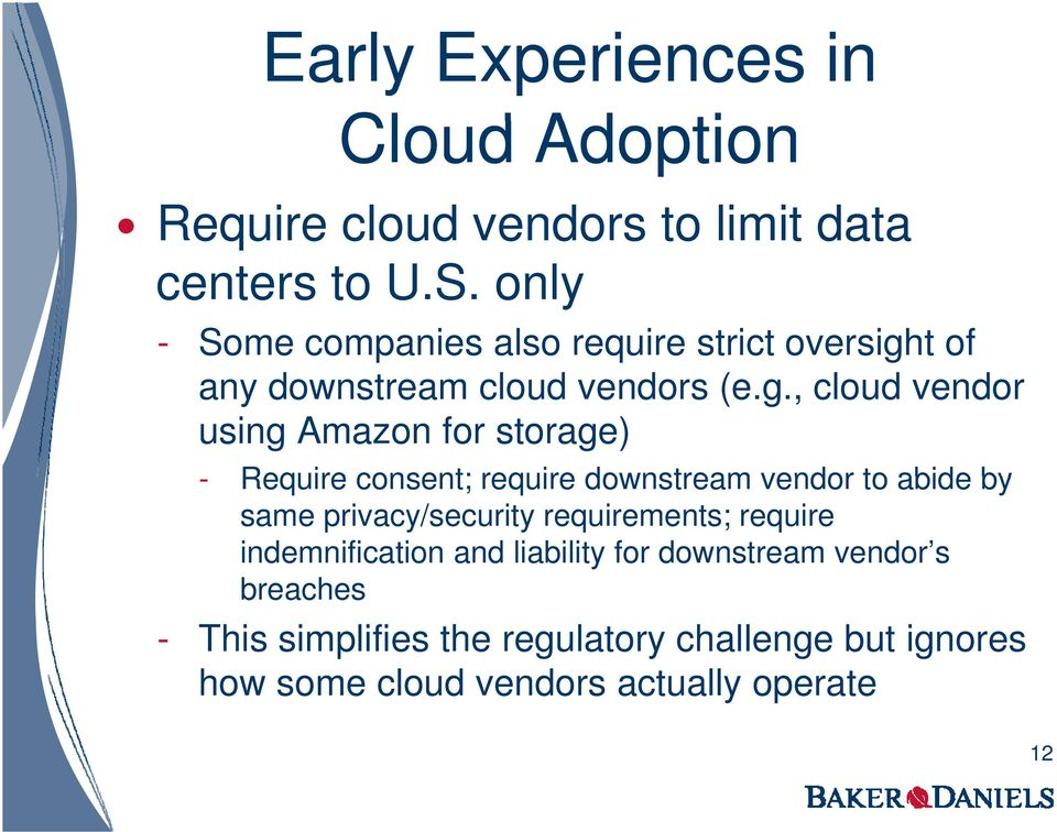 t of any downstream cloud vendors (e.g.