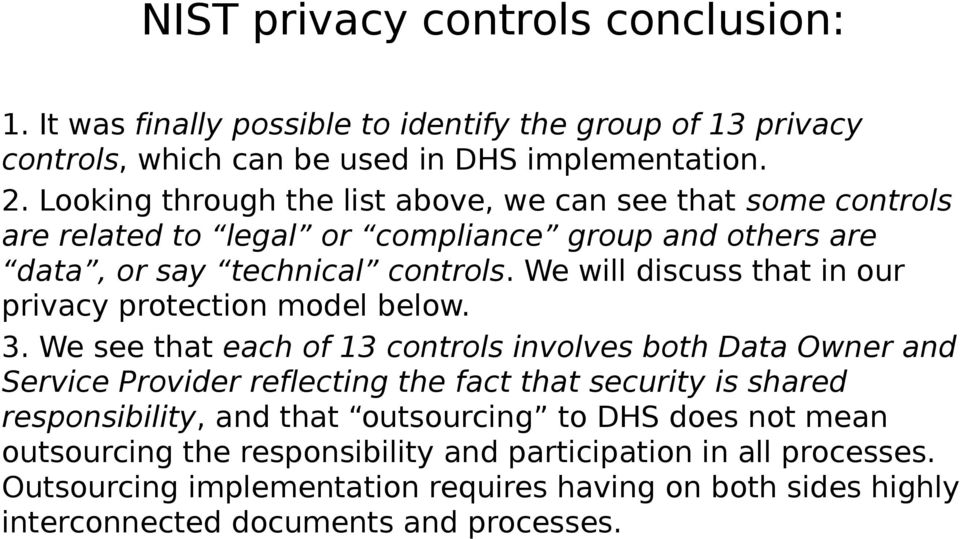 We will discuss that in our privacy protection model below. 3.