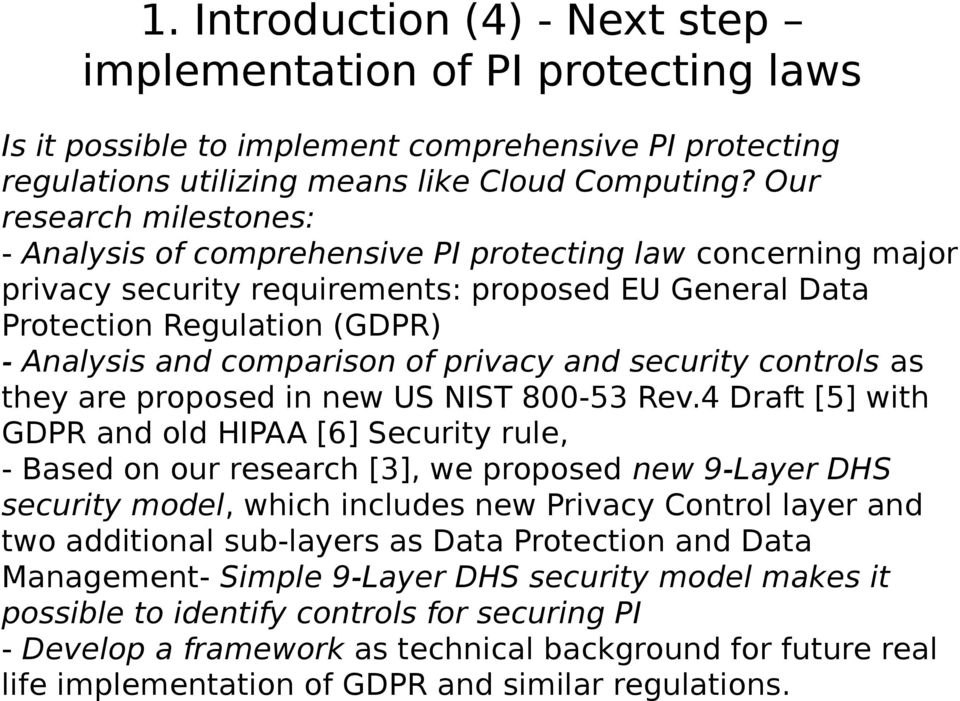 of privacy and security controls as they are proposed in new US NIST 800-53 Rev.
