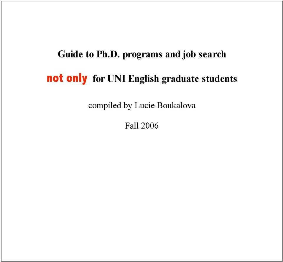 only for UNI English graduate