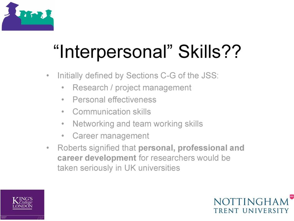 Personal effectiveness Communication skills Networking and team working skills