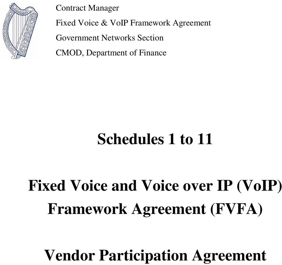 Schedules 1 to 11 Fixed Voice and Voice over IP (VoIP)