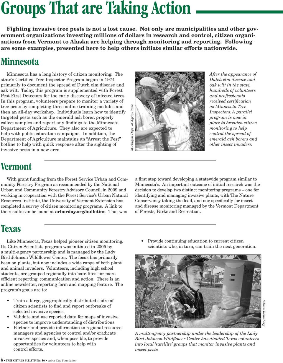 reporting. Following are some examples, presented here to help others initiate similar efforts nationwide. Minnesota Minnesota has a long history of citizen monitoring.