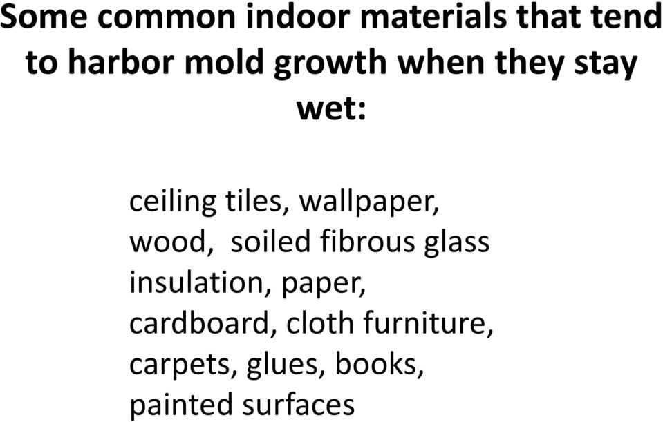 wood, soiled fibrous glass insulation, paper,