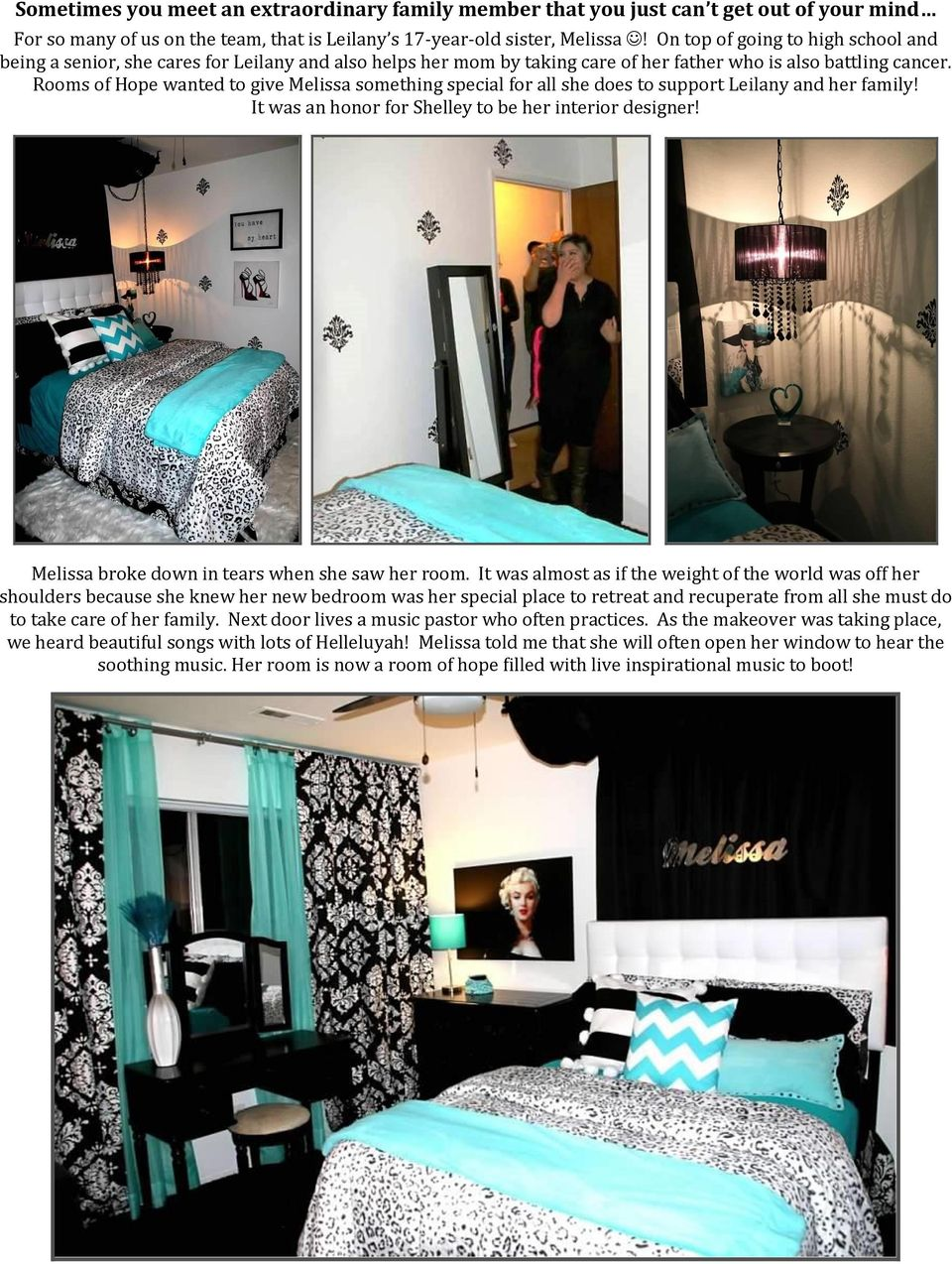 Rooms of Hope wanted to give Melissa something special for all she does to support Leilany and her family! It was an honor for Shelley to be her interior designer!