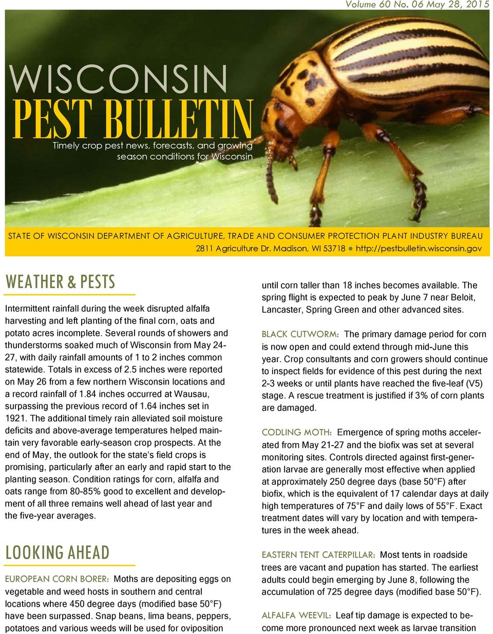 INDUSTRY BUREAU 2811 Agriculture Dr. Madison, WI 53718 http://pestbulletin.wisconsin.
