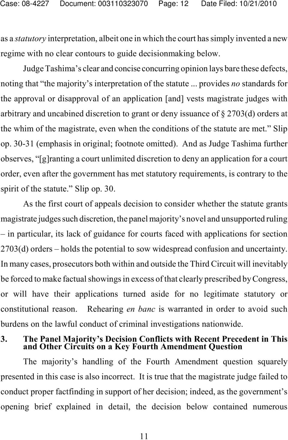 .. provides no standards for the approval or disapproval of an application [and] vests magistrate judges with arbitrary and uncabined discretion to grant or deny issuance of 2703(d) orders at the