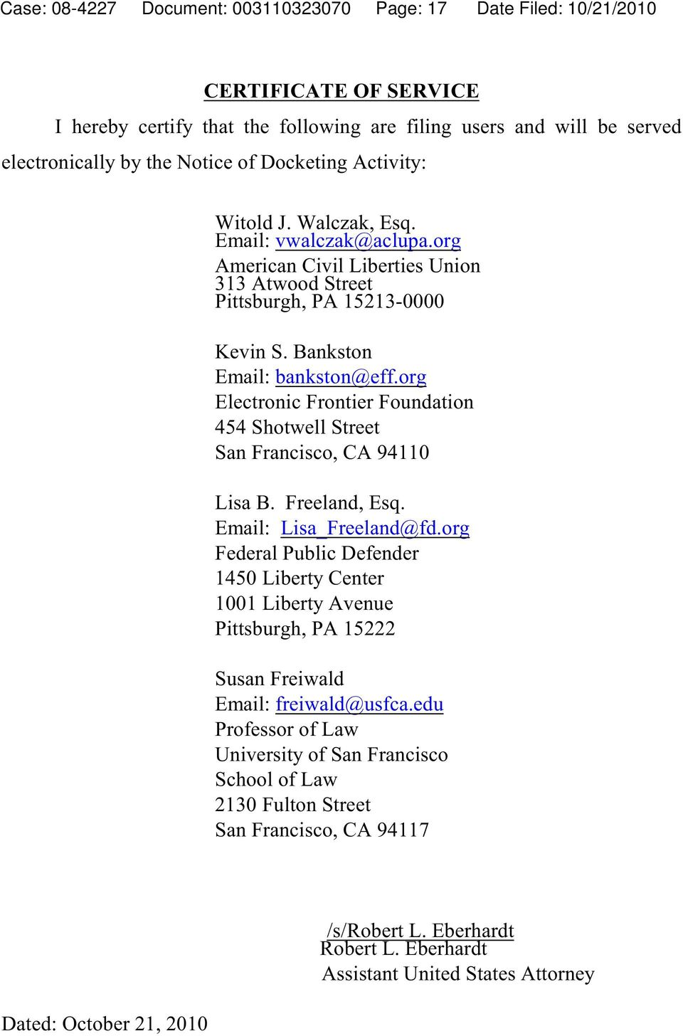 org Electronic Frontier Foundation 454 Shotwell Street San Francisco, CA 94110 Lisa B. Freeland, Esq. Email: Lisa_Freeland@fd.