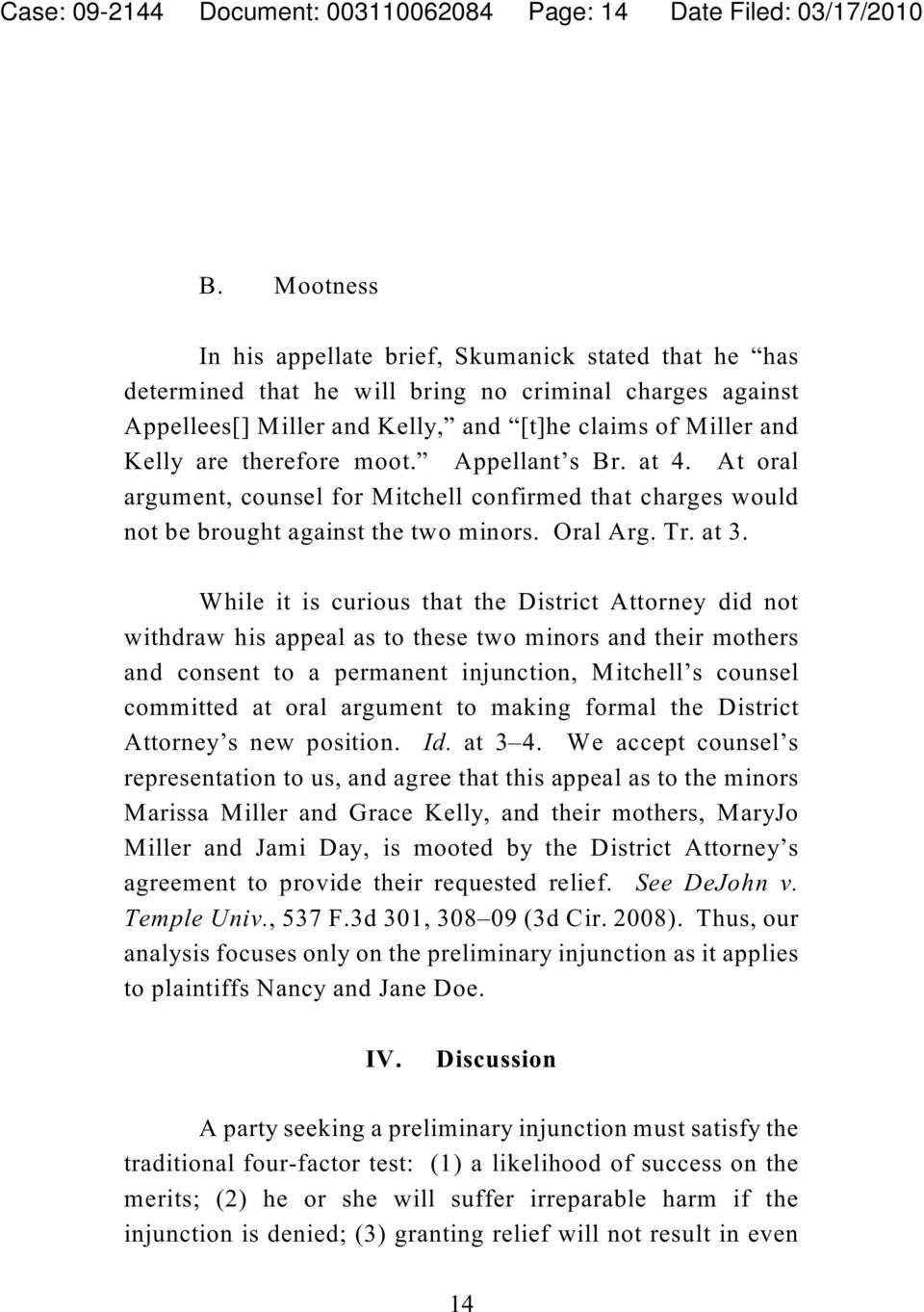 therefore moot. Appellant s Br. at 4. At oral argument, counsel for Mitchell confirmed that charges would not be brought against the two minors. Oral Arg. Tr. at 3.