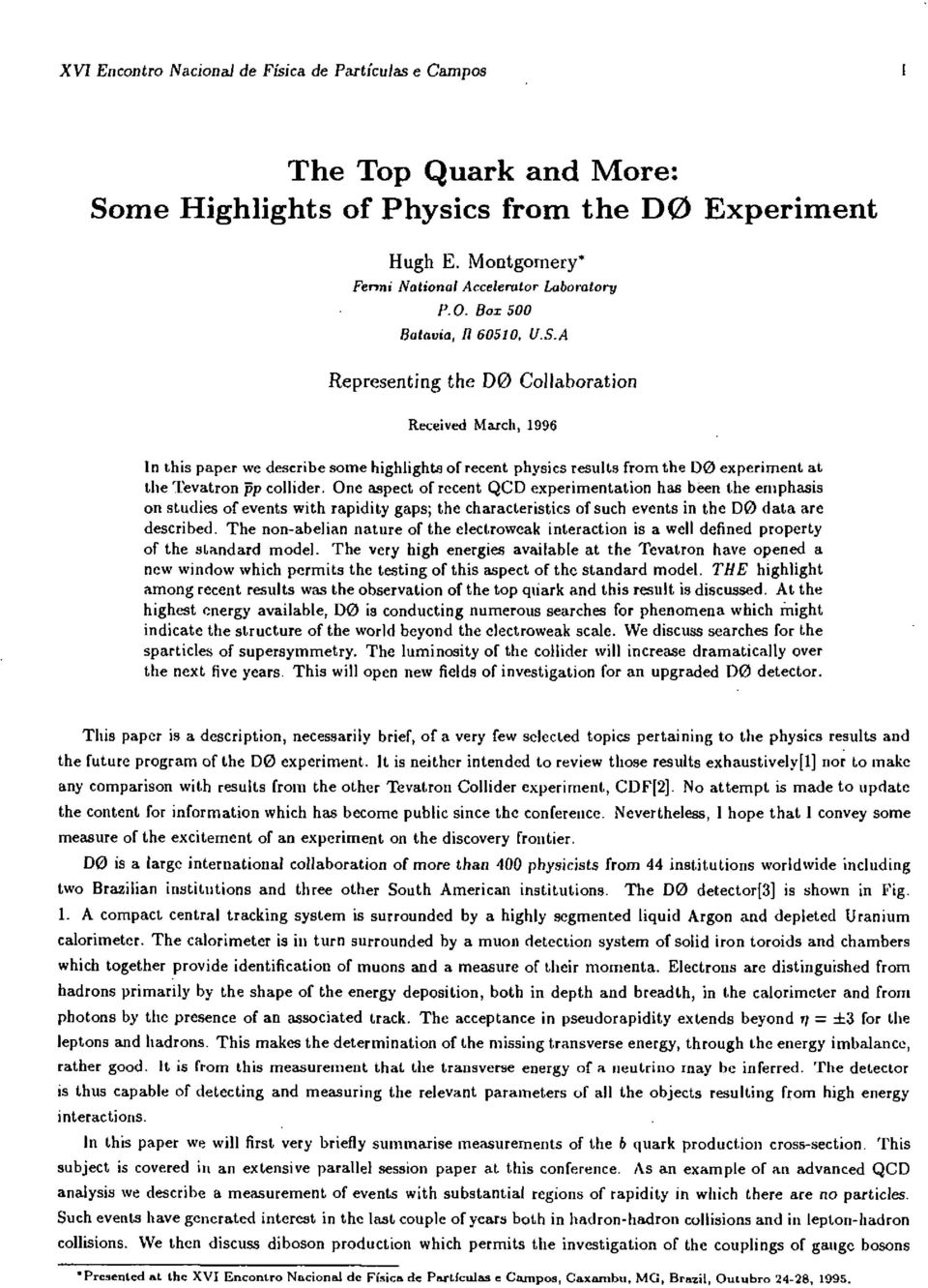 One aspect of recent QCD experimentation has been the emphasis on studies of events with rapidity gaps; the characteristics of such events in the DO data are described.