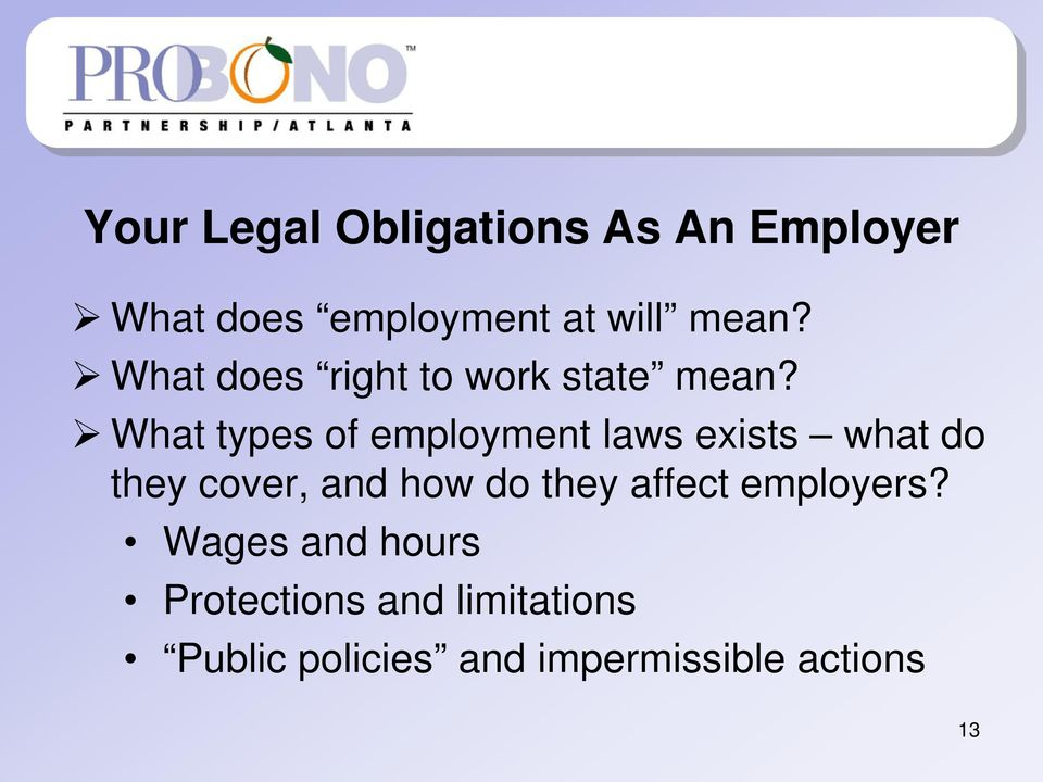 What types of employment laws exists what do they cover, and how do