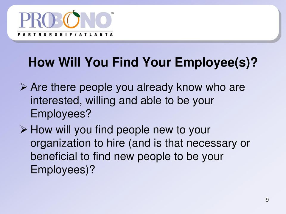 able to be your Employees?