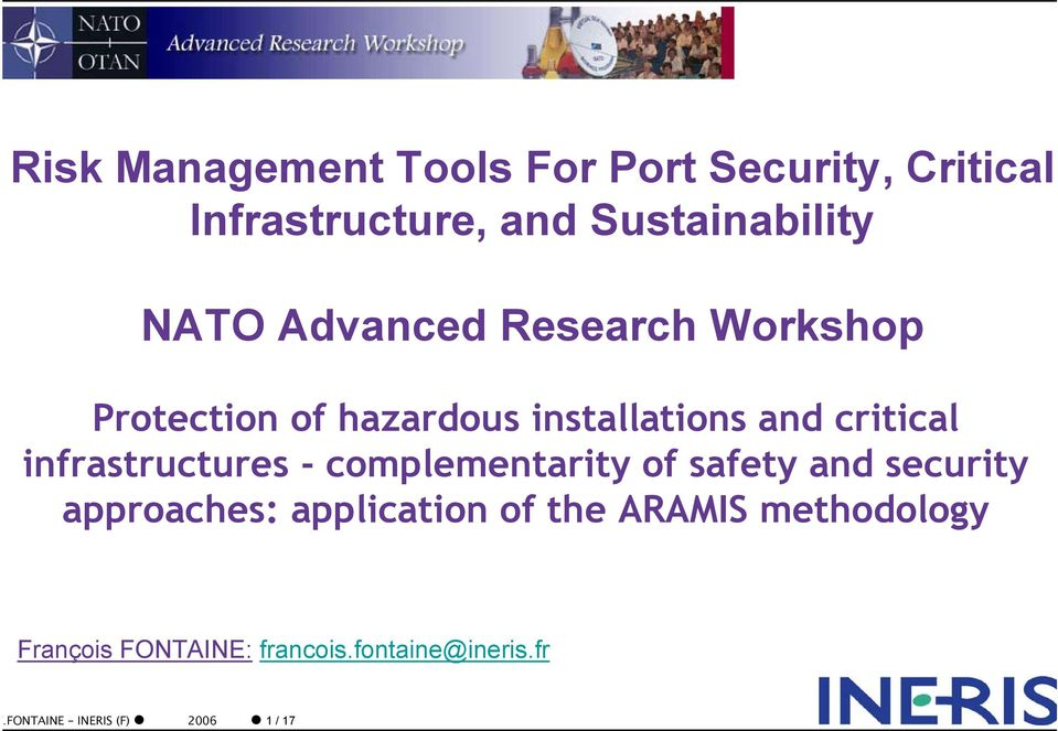 infrastructures - complementarity of safety and security approaches: application of the