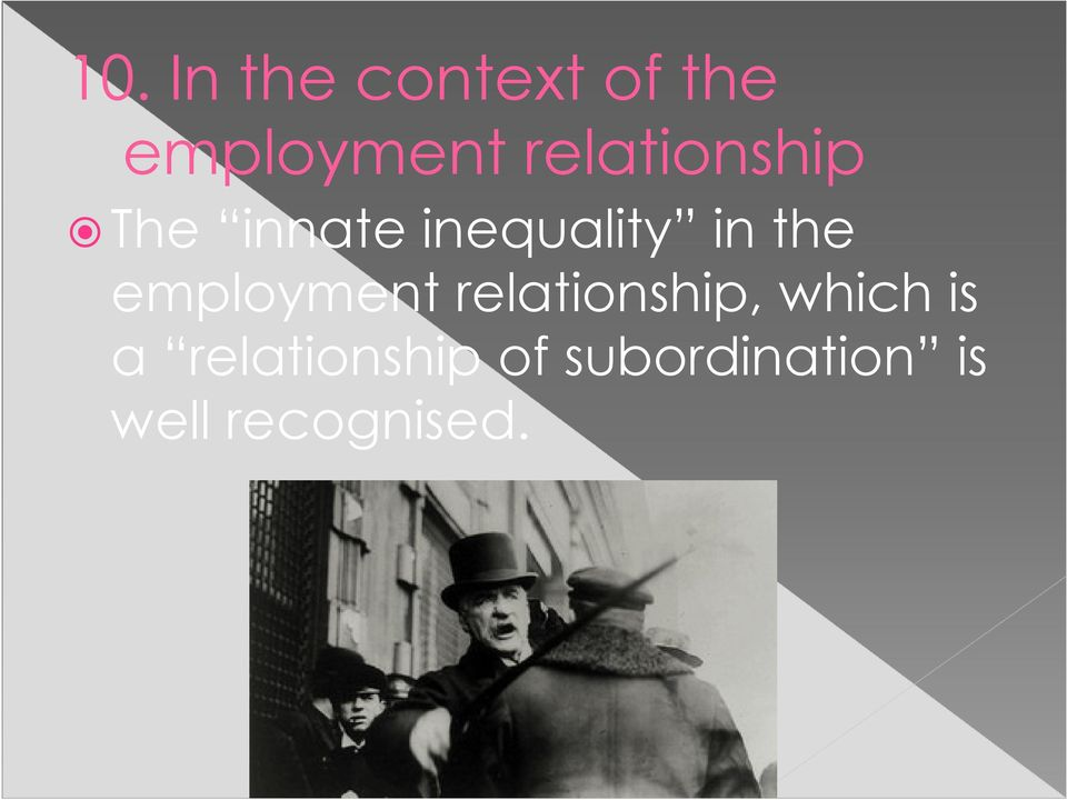 the employment relationship, which is a