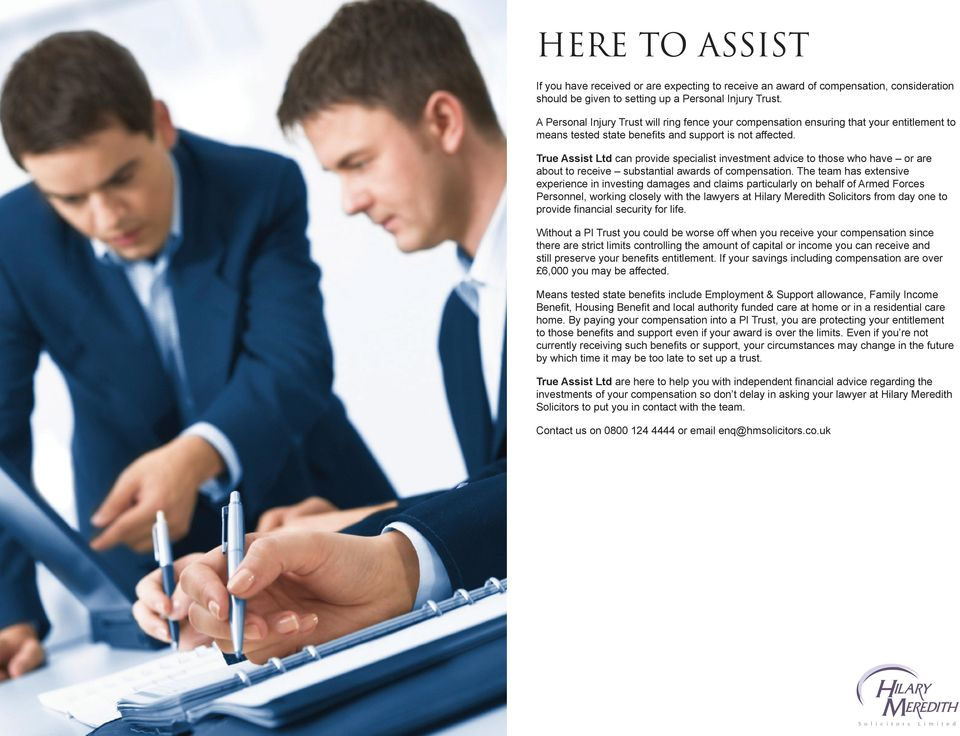 True Assist Ltd can provide specialist investment advice to those who have or are about to receive substantial awards of compensation.