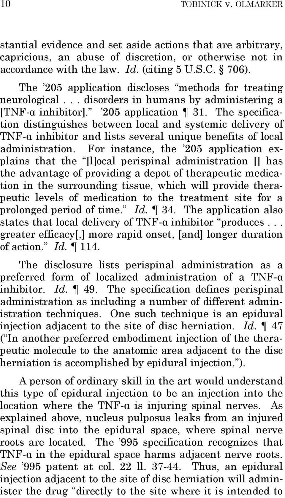 The specification distinguishes between local and systemic delivery of TNF-α inhibitor and lists several unique benefits of local administration.