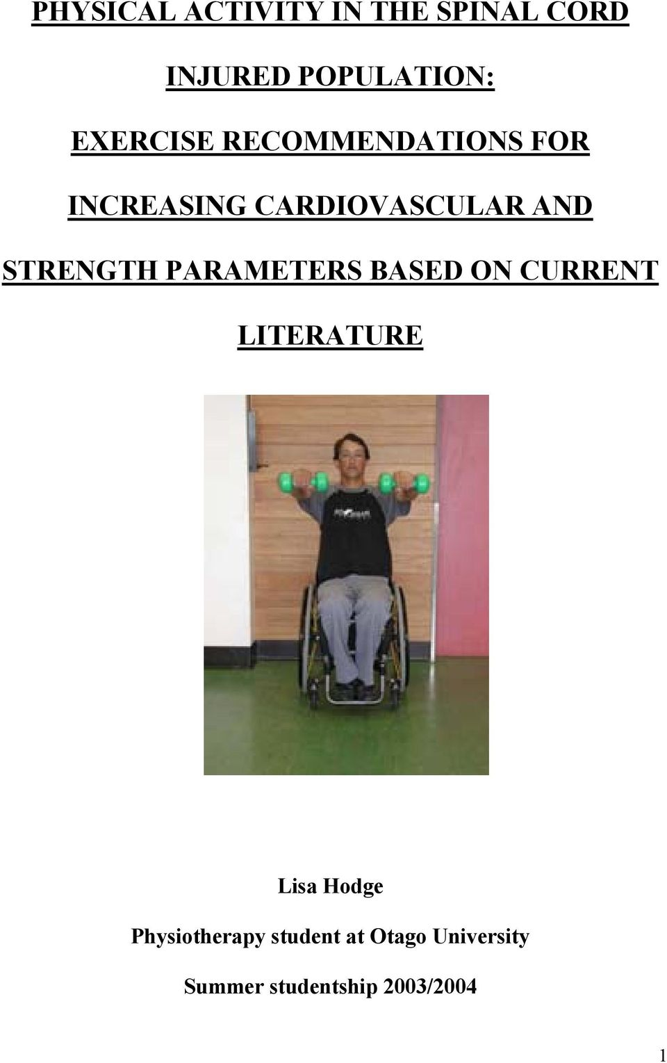 STRENGTH PARAMETERS BASED ON CURRENT LITERATURE Lisa Hodge