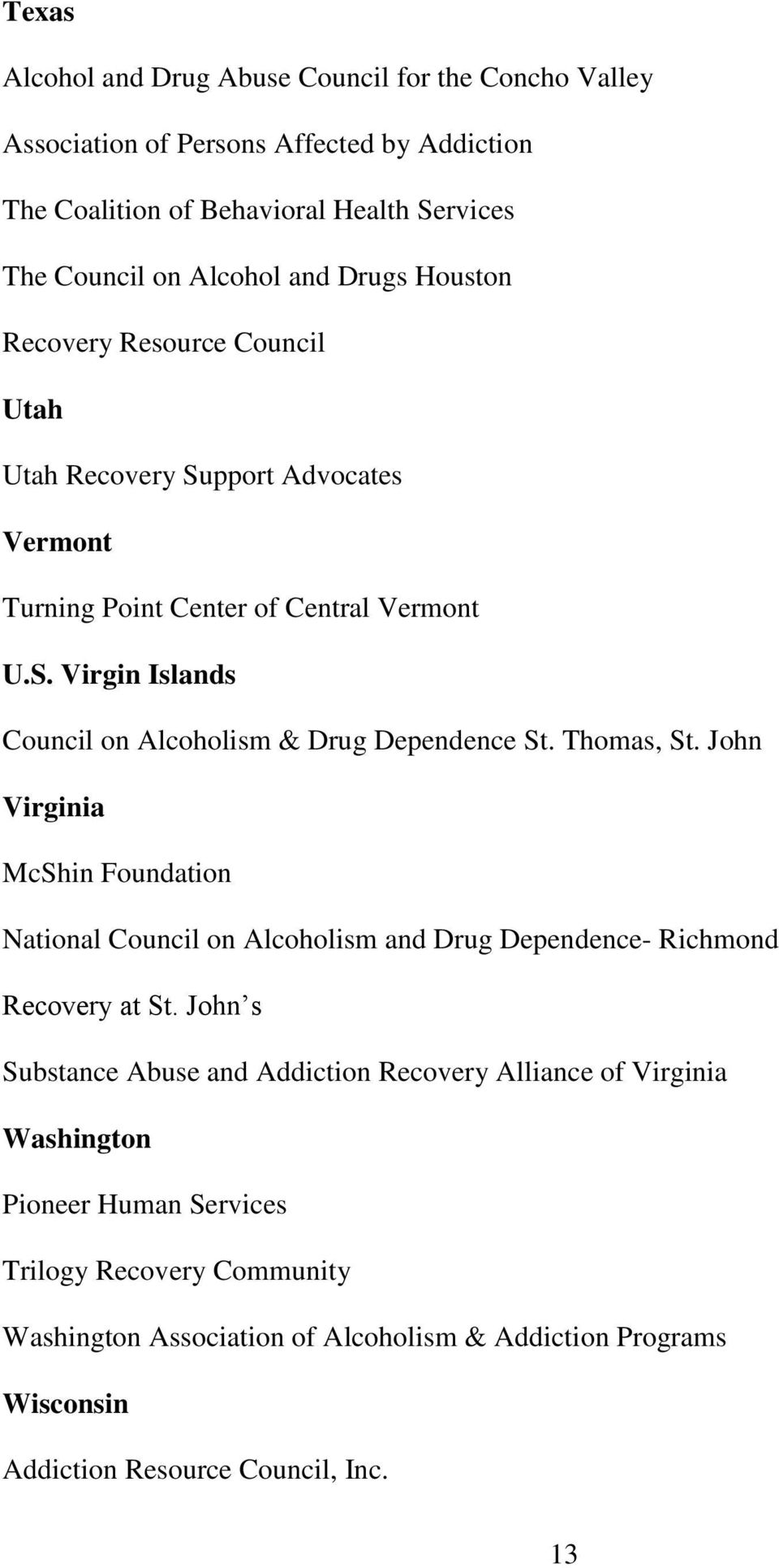 Thomas, St. John Virginia McShin Foundation National Council on Alcoholism and Drug Dependence- Richmond Recovery at St.