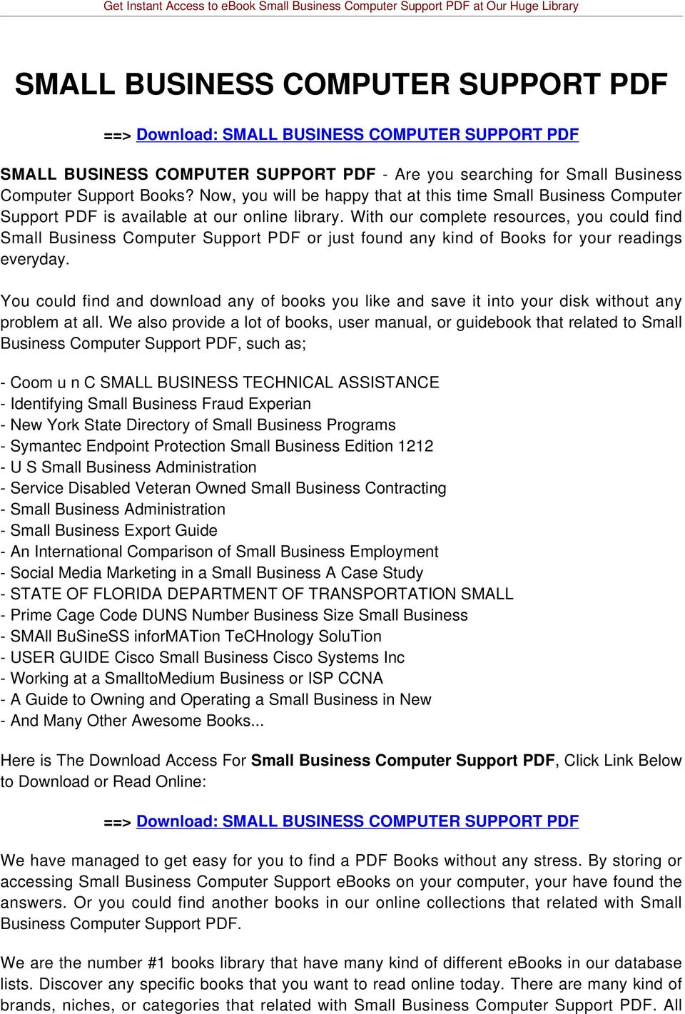 With our complete resources, you could find Small Business Computer Support PDF or just found any kind of Books for your readings everyday.