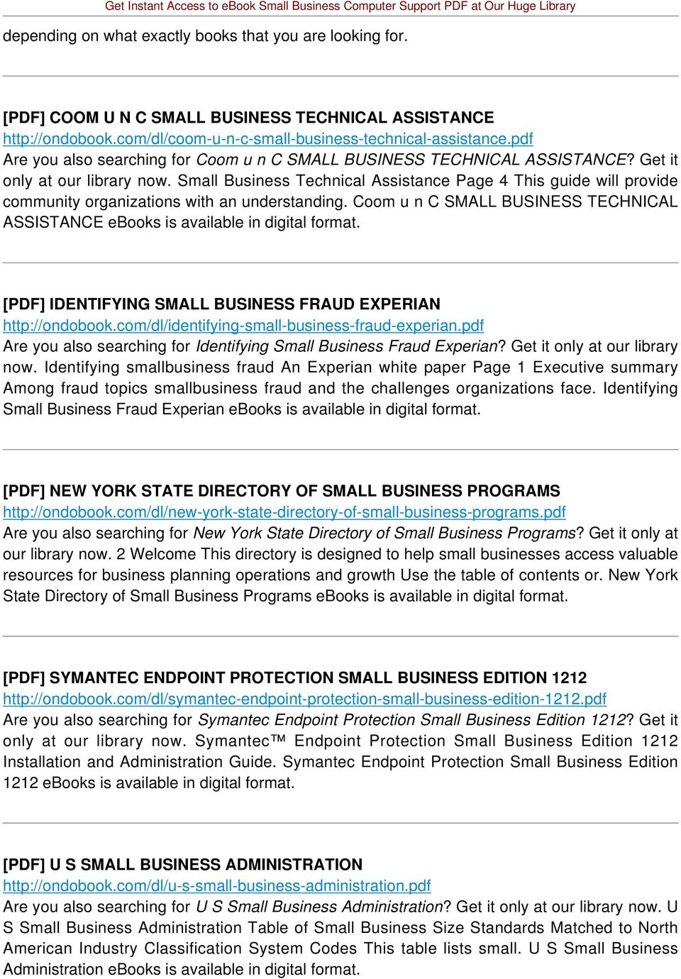 Small Business Technical Assistance Page 4 This guide will provide community organizations with an understanding. Coom u n C SMALL BUSINESS TECHNICAL ASSISTANCE ebooks is available in digital format.
