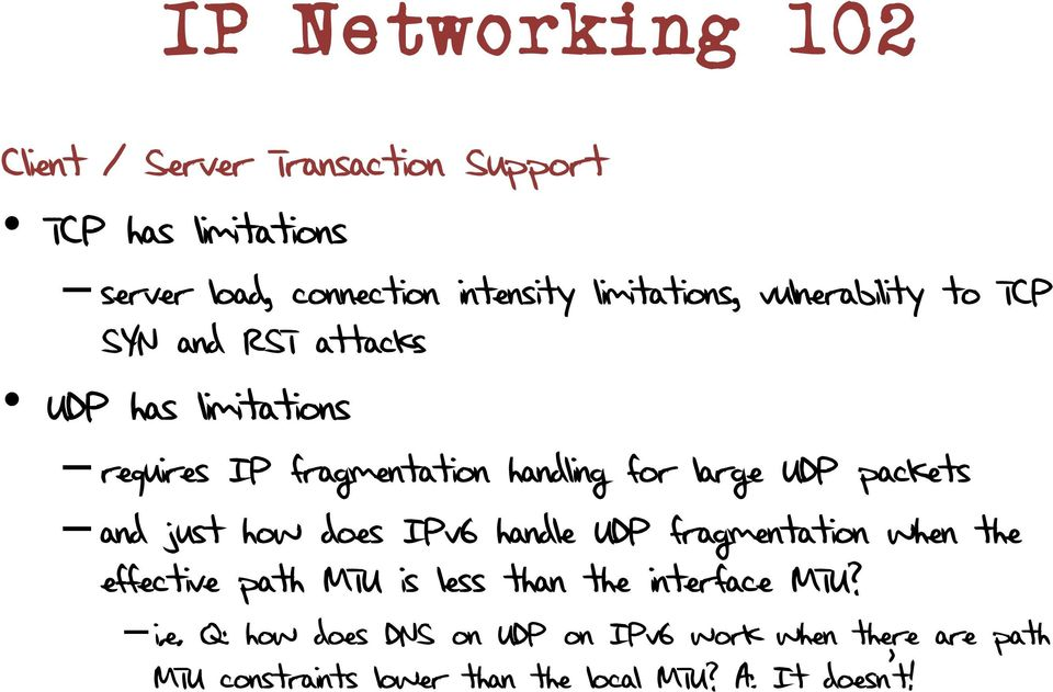 large UDP packets and just how does IPv6 handle UDP fragmentation when the effective path MTU is less than the