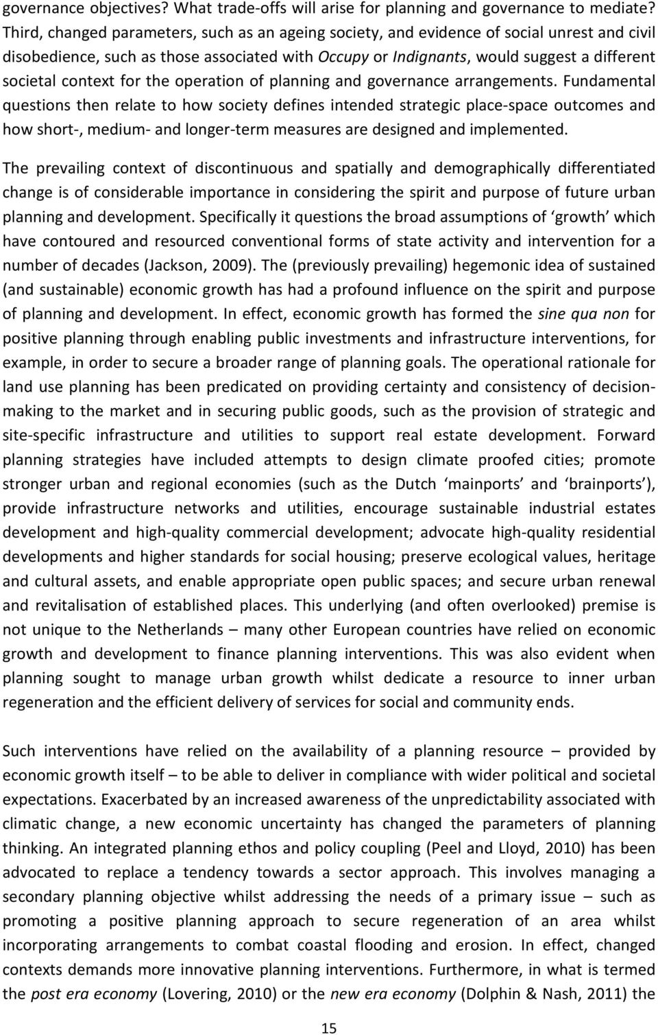context for the operation of planning and governance arrangements.