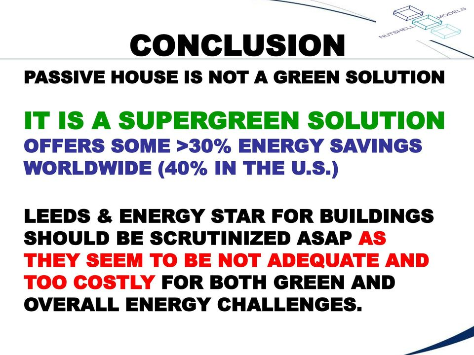 LEEDS & ENERGY STAR FOR BUILDINGS SHOULD BE SCRUTINIZED ASAP AS THEY