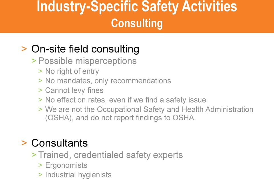 find a safety issue > We are not the Occupational Safety and Health Administration (OSHA), and do not