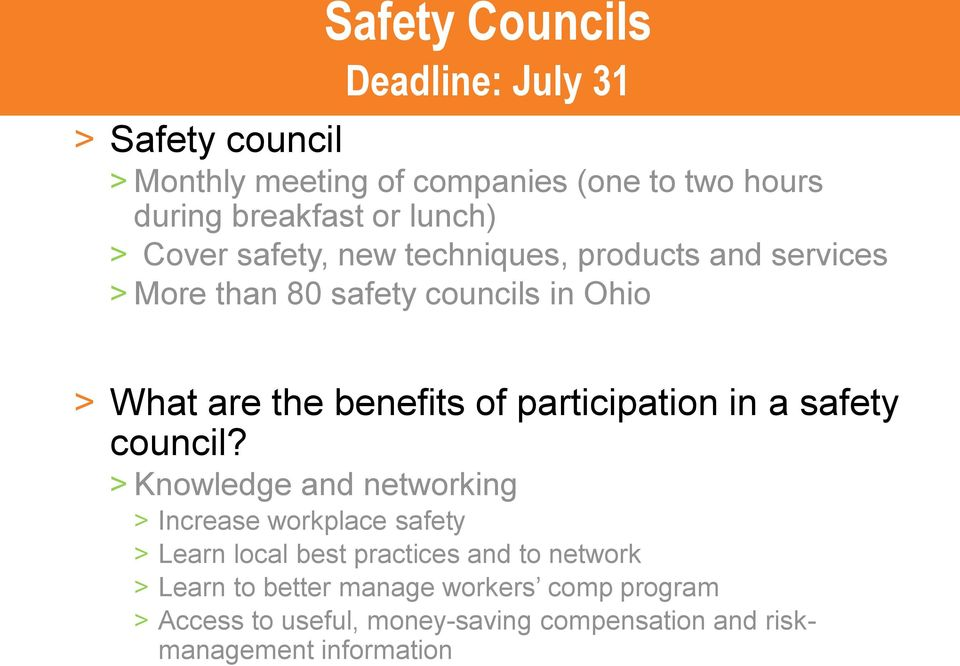 of participation in a safety council?