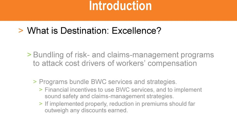 > Programs bundle BWC services and strategies.