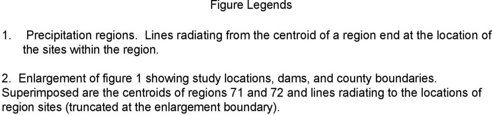 region. 2. Enlargement of figure 1 showing study locations, dams, and county boundaries.