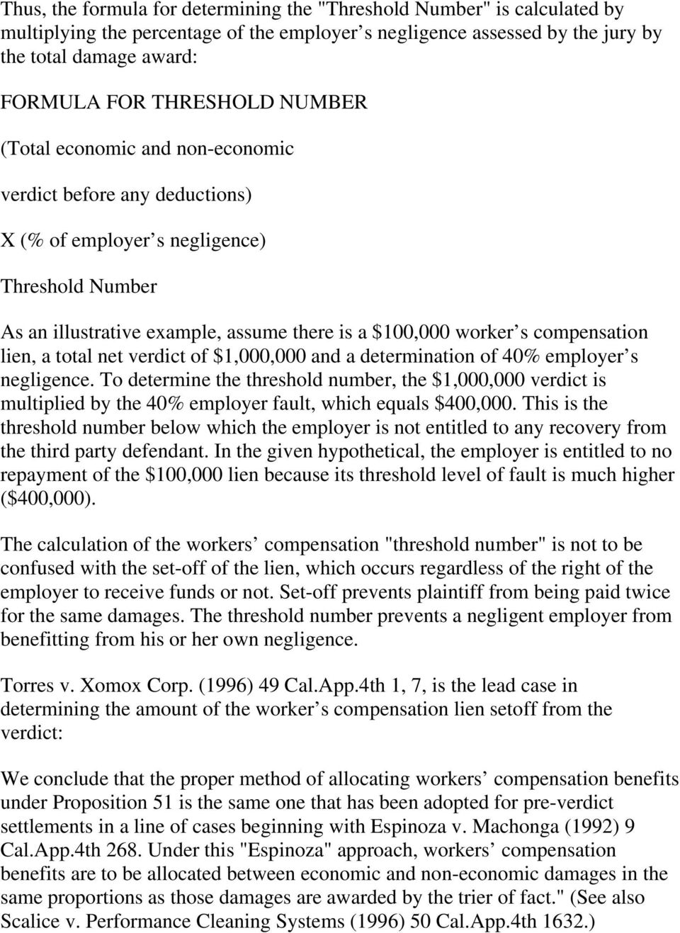 lien, a total net verdict of $1,000,000 and a determination of 40% employer s negligence.
