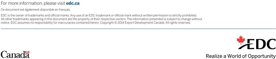 Any use of an EDC trademark or official mark without written permission is strictly prohibited.