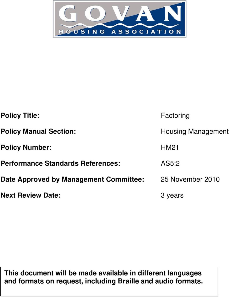 Committee: 25 November 2010 Next Review Date: 3 years This document will be made