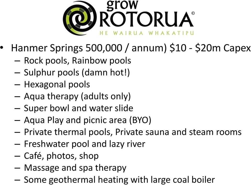 ) Hexagonal pools Aqua therapy (adults only) Super bowl and water slide Aqua Play and picnic