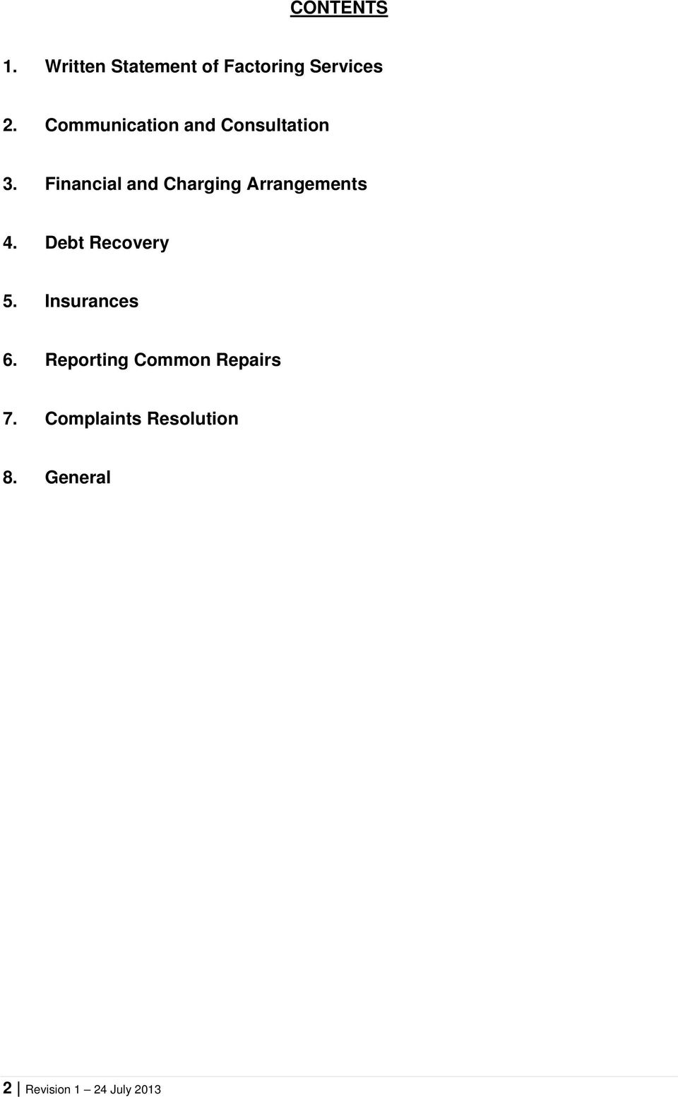 Financial and Charging Arrangements 4. Debt Recovery 5.